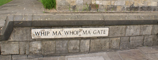 Whip Ma Whop Ma Gate York